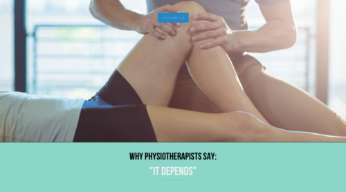 why physios say it depends